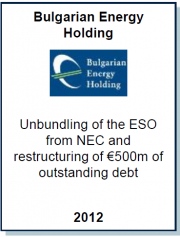 Consortium Houlihan Lokey, Entrea Capital, White & Case and Kambourov & Partners to Advise Bulgarian Energy Holding on the Unbundling of its Electricity Generation and Transmission Assets